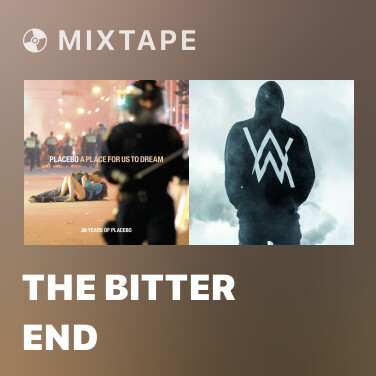 Mixtape The Bitter End - Various Artists