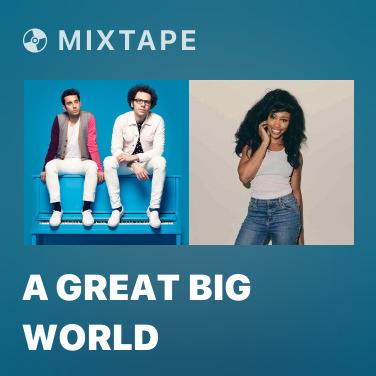 Radio A Great Big World - Various Artists