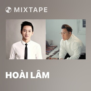 Mixtape Hoài Lâm - Various Artists