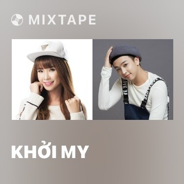 Mixtape Khởi My - Various Artists