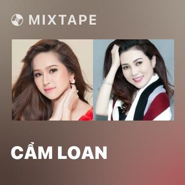 Mixtape Cẩm Loan - Various Artists