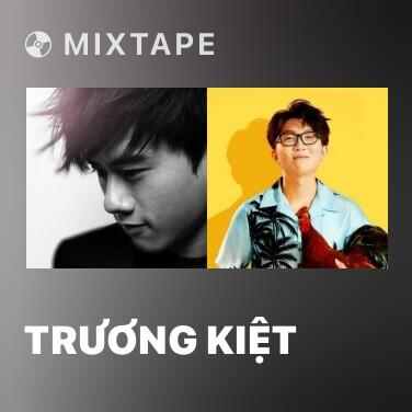 Mixtape Trương Kiệt - Various Artists
