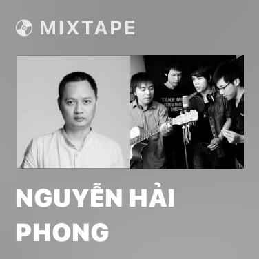 Mixtape Nguyễn Hải Phong - Various Artists