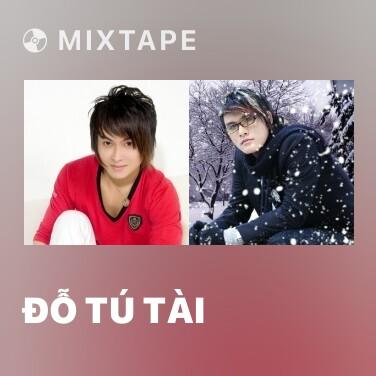 Mixtape Đỗ Tú Tài - Various Artists