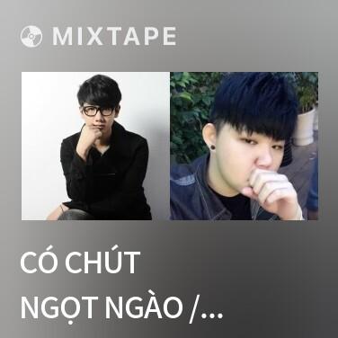 Radio Có Chút Ngọt Ngào / 有點甜 - Various Artists
