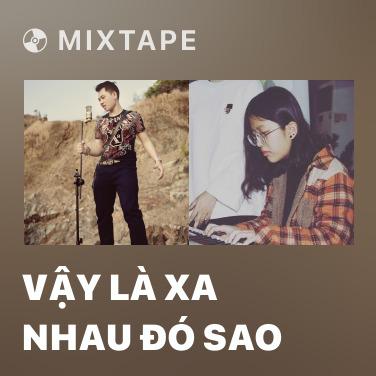 Radio Vậy Là Xa Nhau Đó Sao - Various Artists