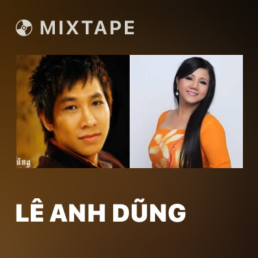 Mixtape Lê Anh Dũng - Various Artists