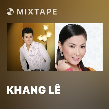 Mixtape Khang Lê - Various Artists