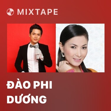Mixtape Đào Phi Dương