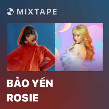 Mixtape Bảo Yến Rosie - Various Artists