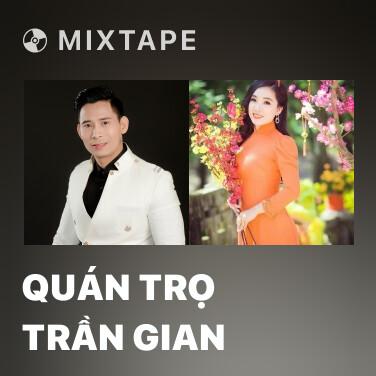 Radio Quán Trọ Trần Gian - Various Artists