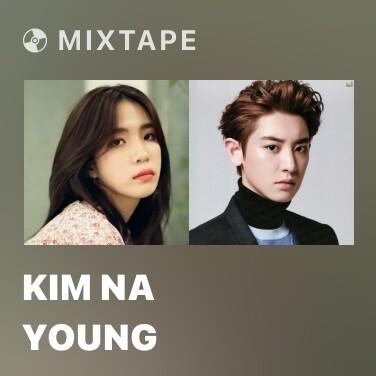 Mixtape Kim Na Young