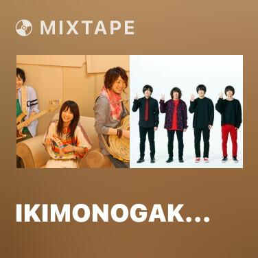 Radio IKIMONOGAKARI - Various Artists