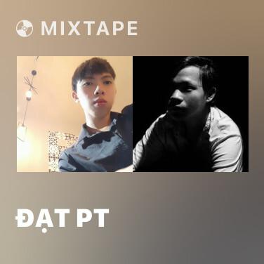 Mixtape Đạt PT - Various Artists