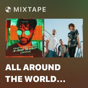 Radio All Around The World (La La La) - Various Artists