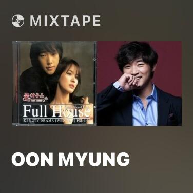 Mixtape Oon Myung - Various Artists