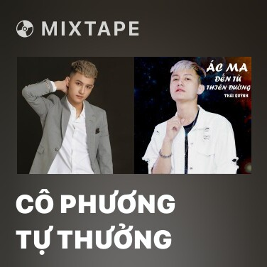 Mixtape Cô Phương Tự Thưởng - Various Artists