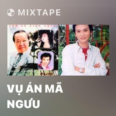Radio Vụ Án Mã Ngưu - Various Artists