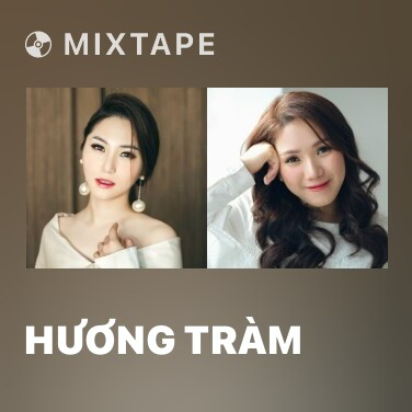 Mixtape Hương Tràm - Various Artists