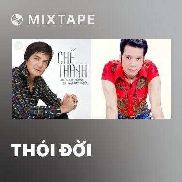 Mixtape Thói Đời - Various Artists
