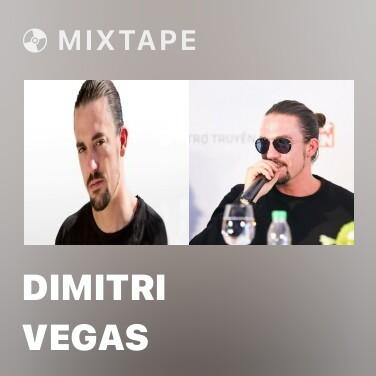 Mixtape Dimitri Vegas - Various Artists