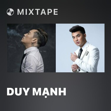 Mixtape Duy Mạnh - Various Artists