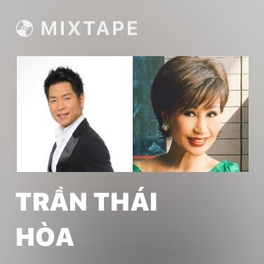 Radio Trần Thái Hòa - Various Artists