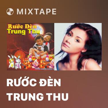 Radio Rước Đèn Trung Thu - Various Artists