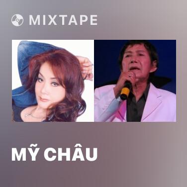 Mixtape Mỹ Châu - Various Artists