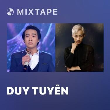 Mixtape Duy Tuyên - Various Artists