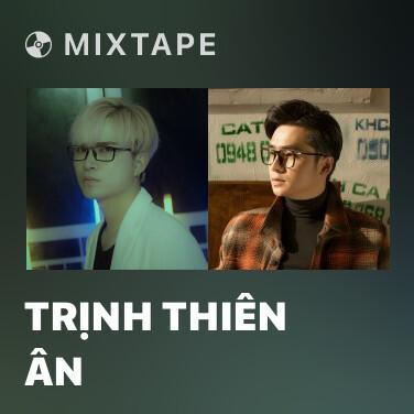 Radio Trịnh Thiên Ân - Various Artists