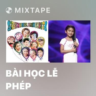 Radio Bài Học Lễ Phép - Various Artists