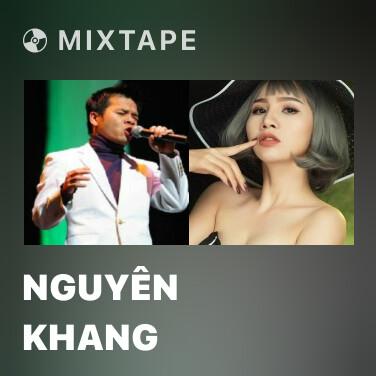 Mixtape Nguyên Khang - Various Artists