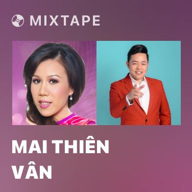 Mixtape Mai Thiên Vân - Various Artists
