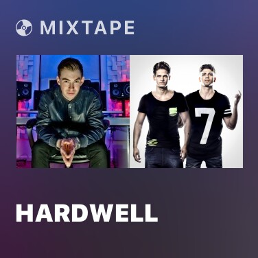 Mixtape Hardwell - Various Artists