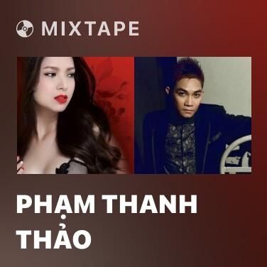 Mixtape Phạm Thanh Thảo - Various Artists