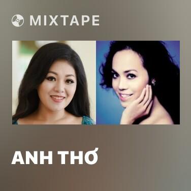Mixtape Anh Thơ - Various Artists