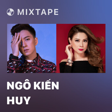 Mixtape Ngô Kiến Huy - Various Artists