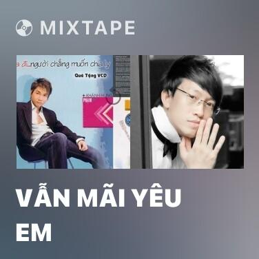 Radio Vẫn Mãi Yêu Em - Various Artists