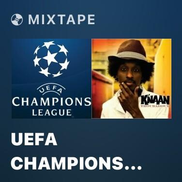 Mixtape UEFA Champions League - Various Artists