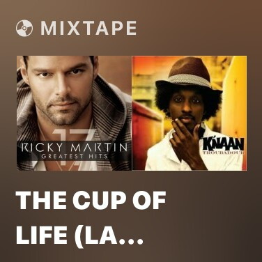 Radio The Cup of Life (La Copa De La Vida) [The Official Song of the World Cup, France '98][English] - Various Artists