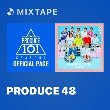 Radio PRODUCE 48 - Various Artists