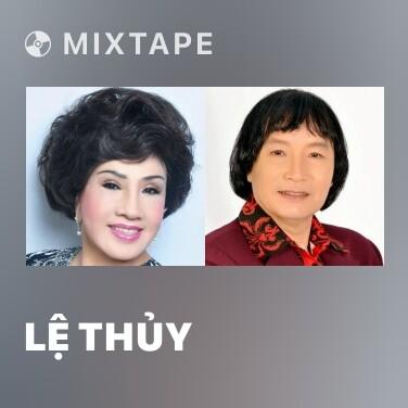 Mixtape Lệ Thủy - Various Artists