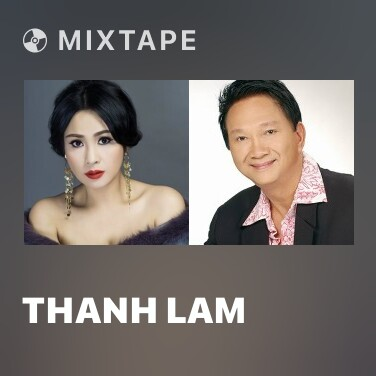 Mixtape Thanh Lam - Various Artists