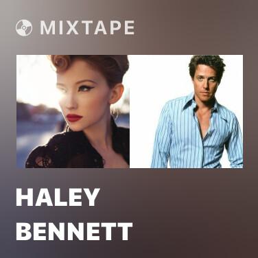 Mixtape Haley Bennett - Various Artists