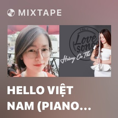 Mixtape Hello Việt Nam (Piano Cover) - Various Artists