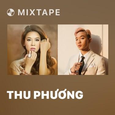 Mixtape Thu Phương - Various Artists