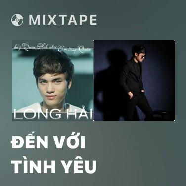 Mixtape Đến Với Tình Yêu - Various Artists