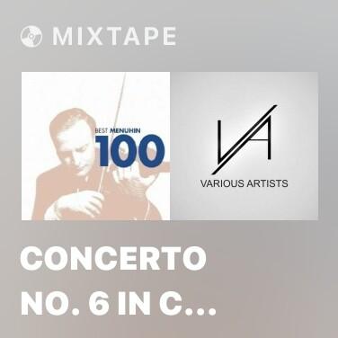 Mixtape Concerto No. 6 In C Rv180, Il Piacere (From Il Cimento Dellarmonia E Dellinventione Op. 8): II. Larg - Various Artists