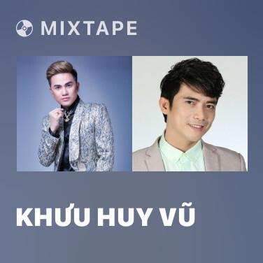 Mixtape Khưu Huy Vũ - Various Artists